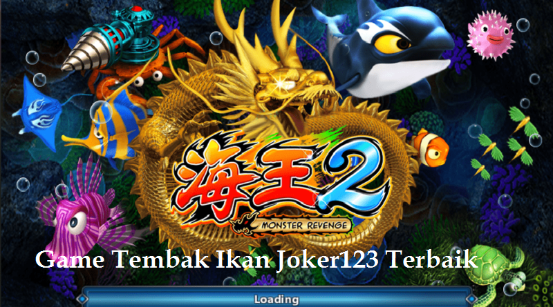 Game Tembak Ikan Joker123 Terbaik